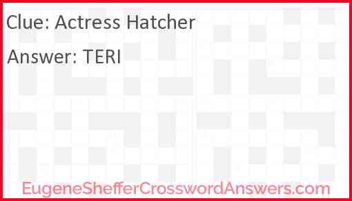 Actress Hatcher Answer