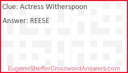 Actress Witherspoon Answer