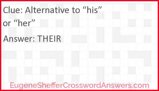 """Alternative to """"his"""" or """"her"""" Answer"""