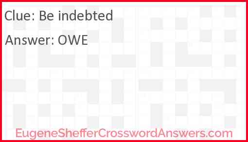 Be indebted Answer