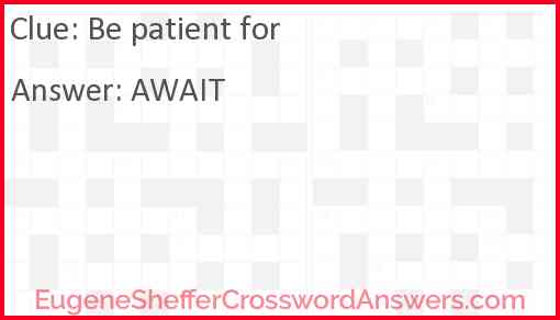 Be patient for Answer