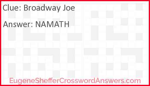 Broadway Joe Answer
