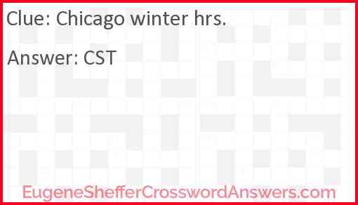 Chicago winter hrs. Answer