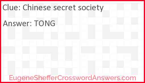Chinese secret society Answer