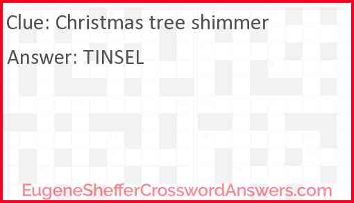 Christmas tree shimmer Answer