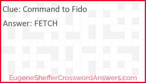 Command to Fido Answer