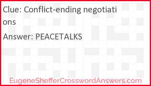 Conflict-ending negotiations Answer