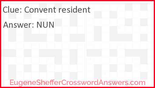 Convent resident Answer