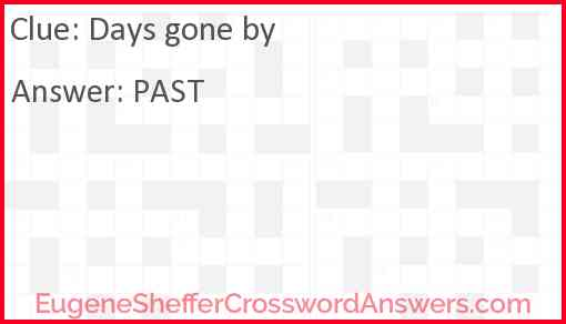Days gone by Answer