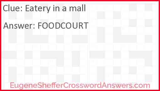 Eatery in a mall Answer