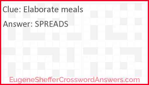 Elaborate meals Answer