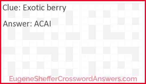 Exotic berry Answer