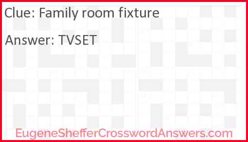 Family room fixture Answer