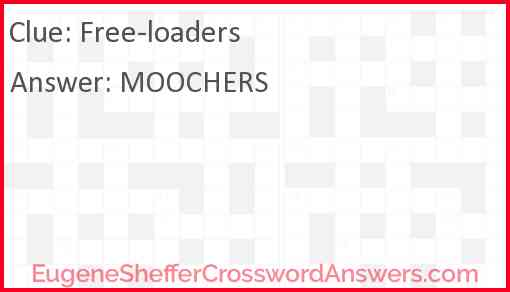 Free-loaders Answer