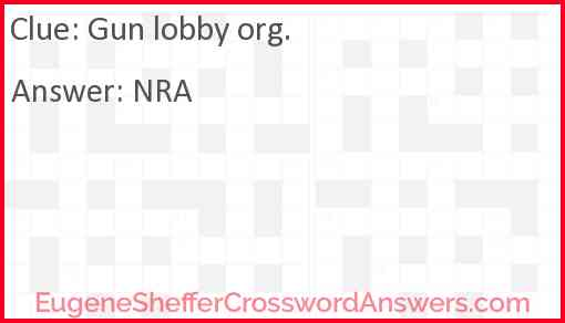 Gun lobby org. Answer
