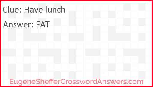 Have lunch Answer
