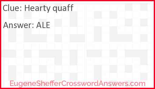 Hearty quaff Answer