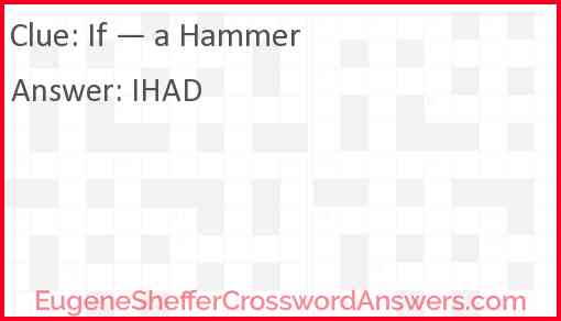 If — a Hammer Answer