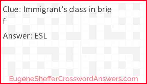 Immigrants' class in brief Answer