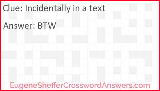 """""""Incidentally"""" in a text Answer"""