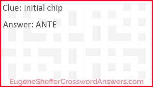Initial chip Answer