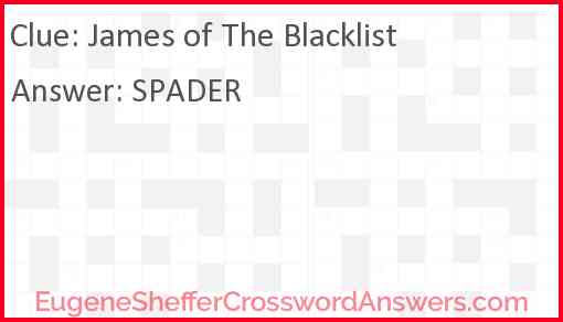 James of The Blacklist Answer