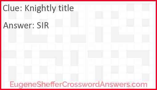 Knightly title Answer