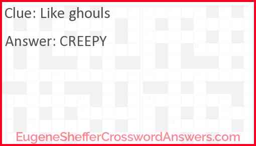 Like ghouls Answer
