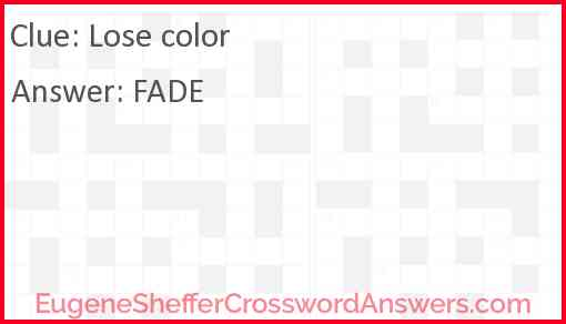 Lose color Answer