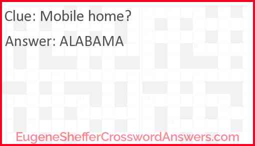 Mobile home? Answer