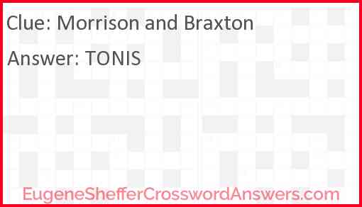Morrison and Braxton Answer