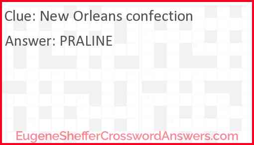 New Orleans confection Answer