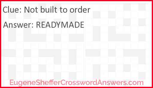 Not built to order Answer