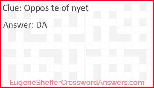 Opposite of nyet Answer