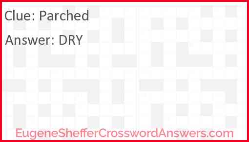 Parched Answer