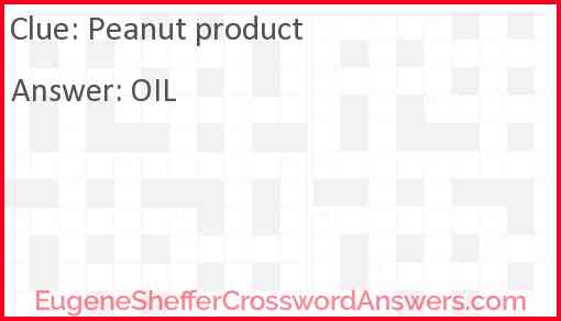 Peanut product Answer