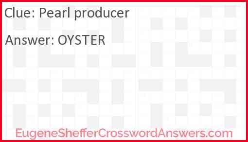 Pearl producer Answer