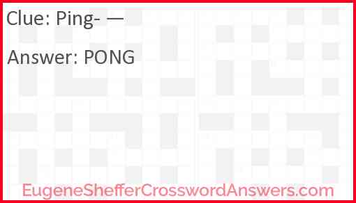Ping- — Answer