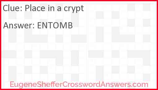 Place in a crypt Answer