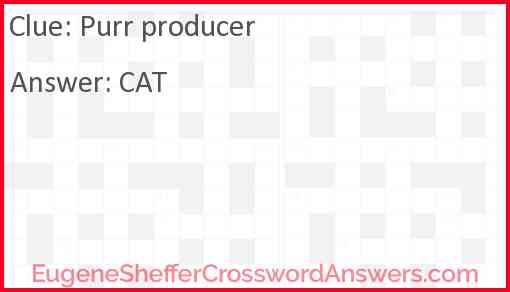 Purr producer Answer