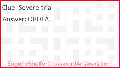 Severe trial Answer