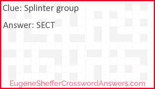 Splinter group Answer
