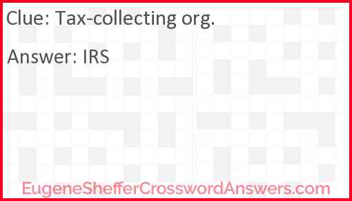 Tax-collecting org. Answer