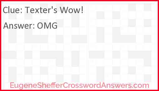 "Texter's ""Wow!"" Answer"