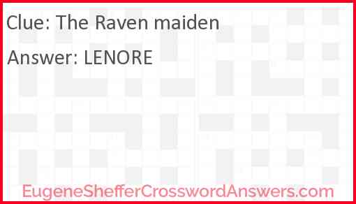"""The Raven"" maiden Answer"