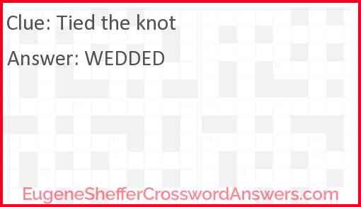 Tied the knot Answer