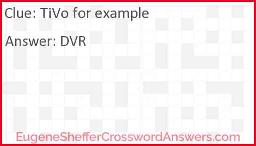 TiVo for example Answer