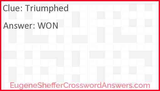 Triumphed Answer