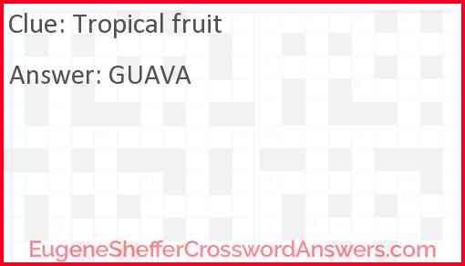 Tropical fruit Answer
