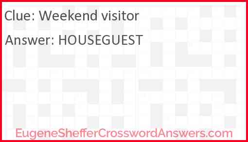 Weekend visitor Answer